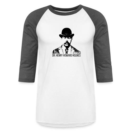 Dr-Henry-Howard-Holmes - Unisex Baseball T-Shirt