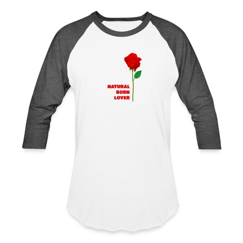 Natural Born Lover - I'm a master in seduction! - Baseball T-Shirt