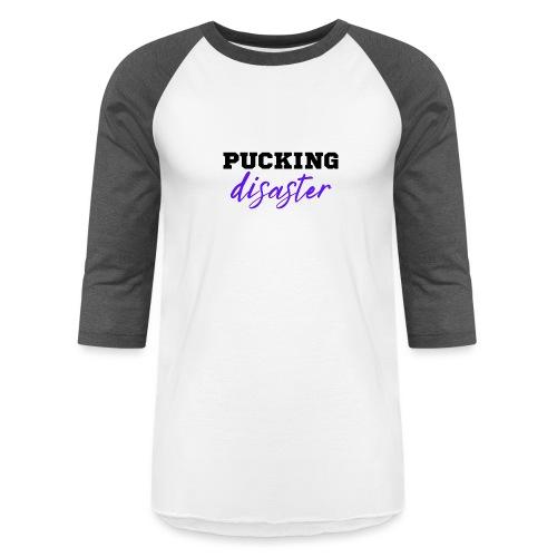Pucking Disaster - Unisex Baseball T-Shirt