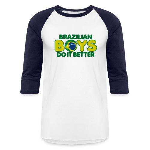 2020 Boys Do It Better 09 Brazil - Unisex Baseball T-Shirt