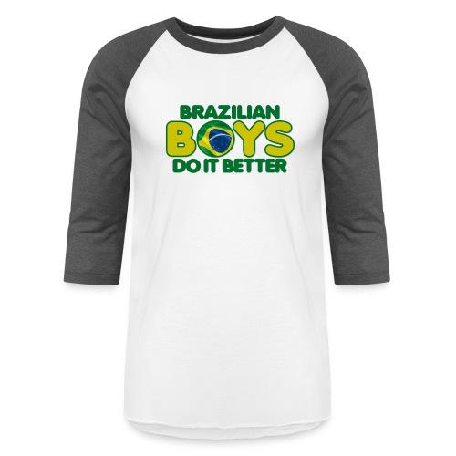 2020 Boys Do It Better 09 Brazil - Baseball T-Shirt