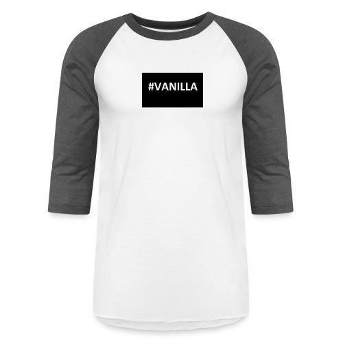 Vanilla - Baseball T-Shirt