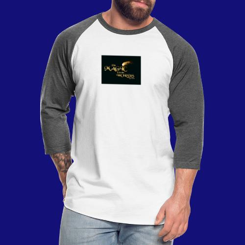 The magic is in the words gold - Unisex Baseball T-Shirt