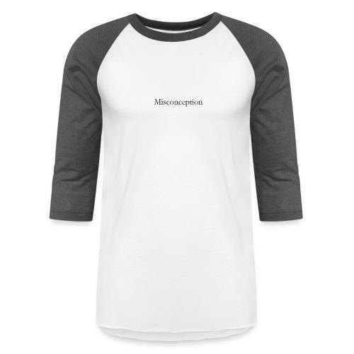 Misconception SS18 - Baseball T-Shirt