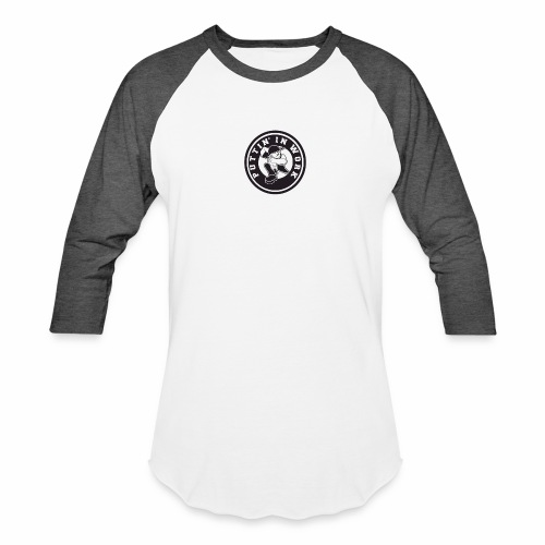 Solid Puttin' In Work Logo - Baseball T-Shirt