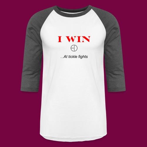 I WinAt Tickle Fights - Unisex Baseball T-Shirt