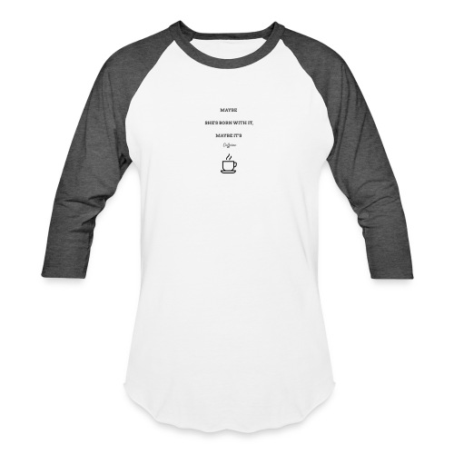 Caffeine - Baseball T-Shirt