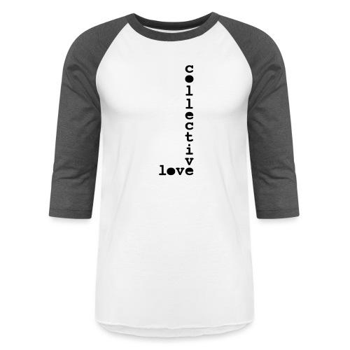 collective love - Baseball T-Shirt
