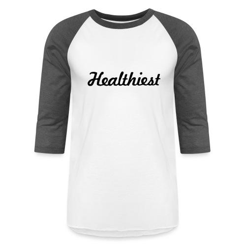 Sick Healthiest Sticker! - Baseball T-Shirt