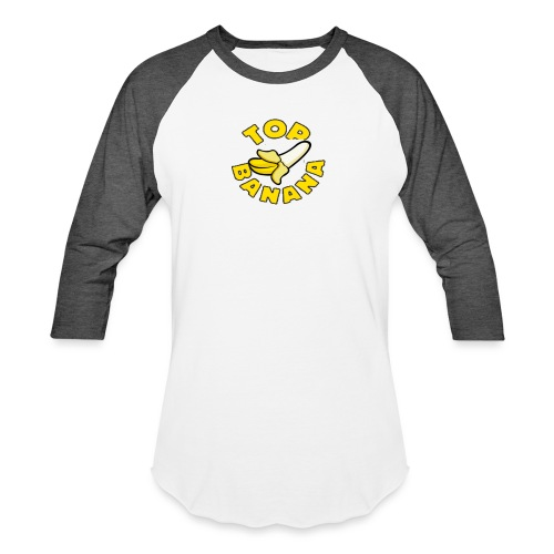 TOP BANANA - Baseball T-Shirt