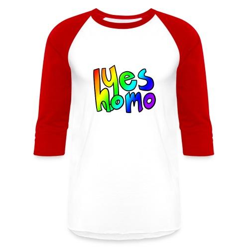 Yes Homo (Rainbow) - Baseball T-Shirt