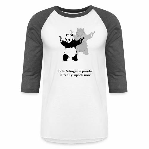 Schrödinger's panda is really upset now - Baseball T-Shirt