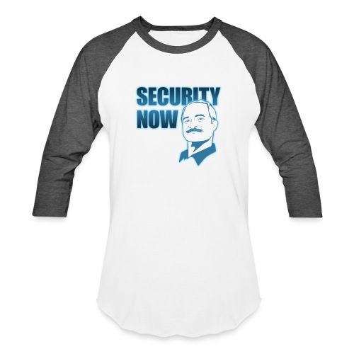 Security Now with Steve Gibson on white - Unisex Baseball T-Shirt