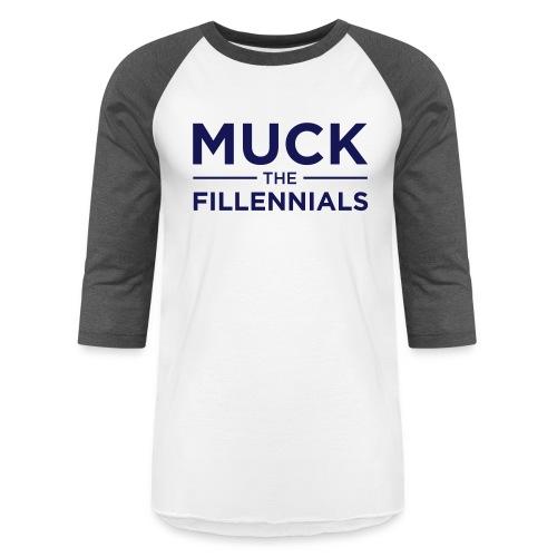 Muck The Fillennials - Navy Text Design - Unisex Baseball T-Shirt