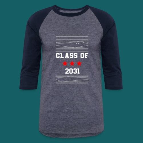 Class Of 2031 T Shirt First day of school - gift - Baseball T-Shirt