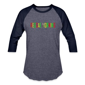 Reggae Morning - Baseball T-Shirt