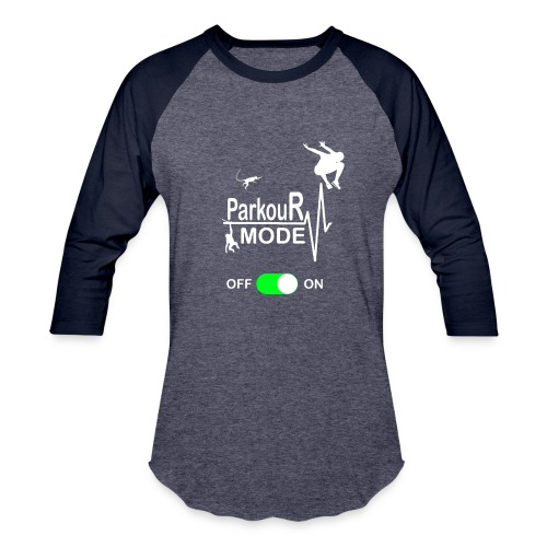 Parkour Mode On T Shirt Motivation - Gift funny - Baseball T-Shirt