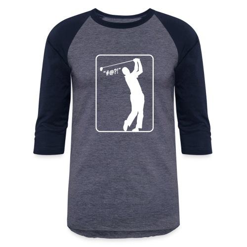 Golf Shot #@?! - Baseball T-Shirt