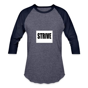 strive - Baseball T-Shirt