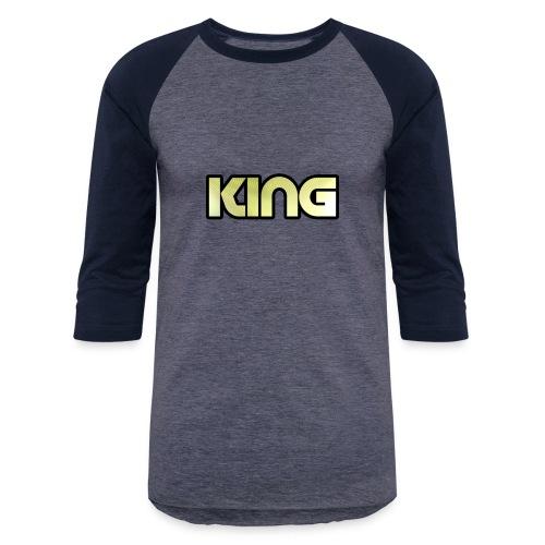 KING ***NEW DESIGN*** - Baseball T-Shirt