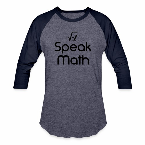 i Speak Math - Baseball T-Shirt