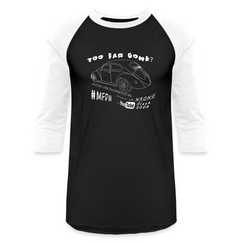 Eleanore - Too Far Gone? - Baseball T-Shirt