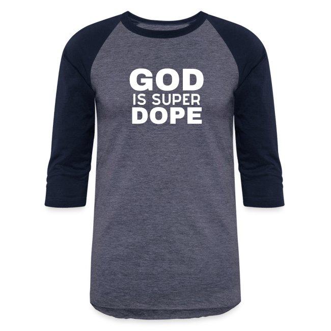 GOD IS SUPER DOPE