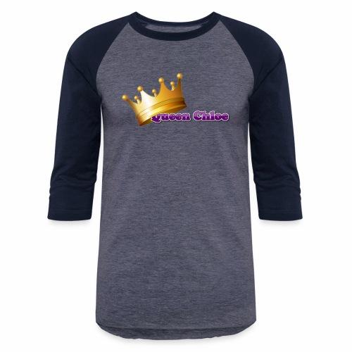 Queen Chloe - Baseball T-Shirt