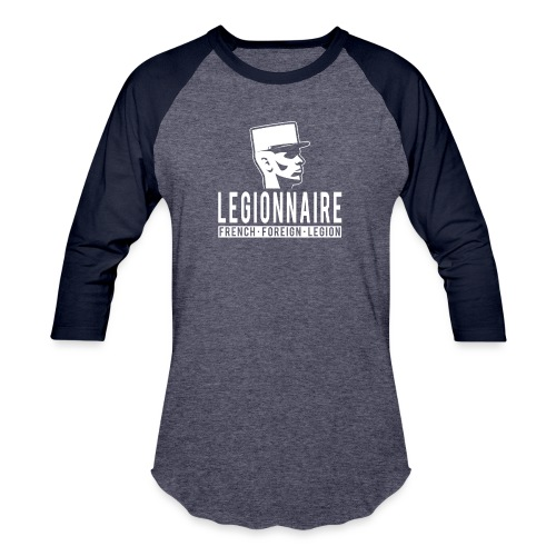 Legionnaire - French Foreign Legion - Baseball T-Shirt