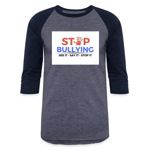 See it say it stop it 1 - Unisex Baseball T-Shirt