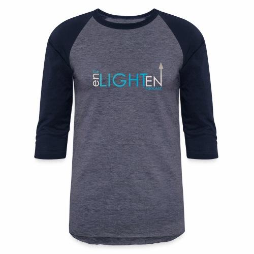 The enLIGHTenUP Podcast - Unisex Baseball T-Shirt