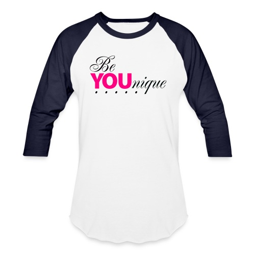 Be Unique Be You Just Be You - Baseball T-Shirt