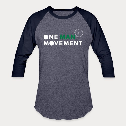 One Man Movement - Unisex Baseball T-Shirt