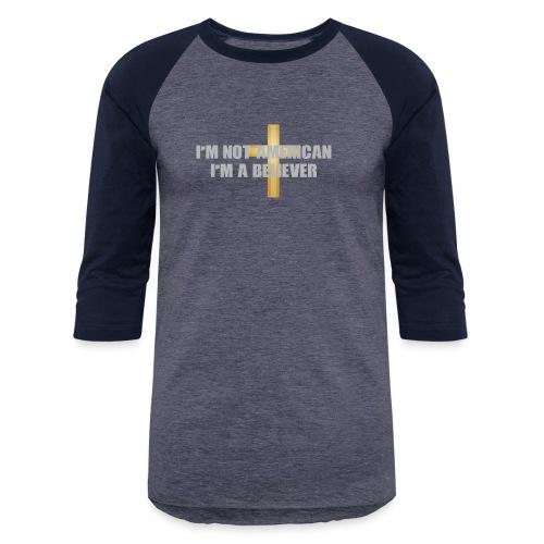 BE A Believer - Baseball T-Shirt