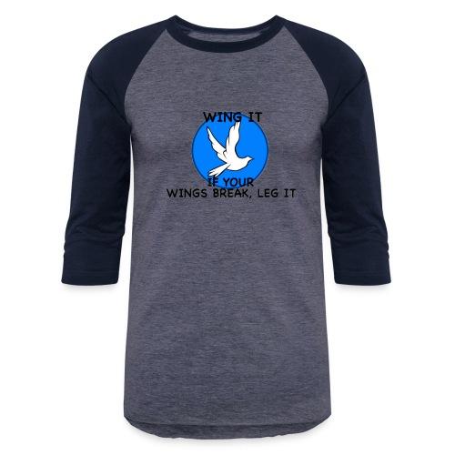 Wing it - Baseball T-Shirt
