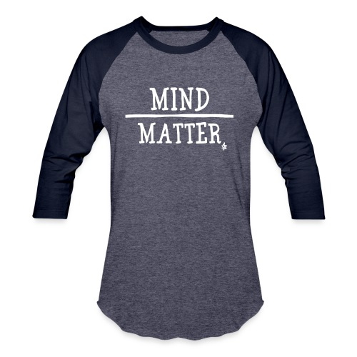 Mind over Matter white - Unisex Baseball T-Shirt