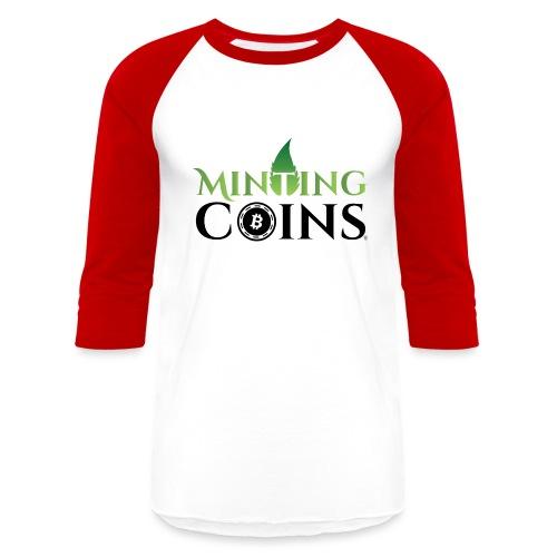 Minting Coins - Unisex Baseball T-Shirt