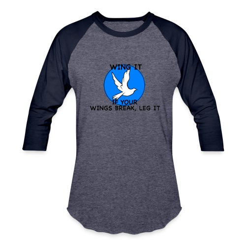 Wing it - Unisex Baseball T-Shirt
