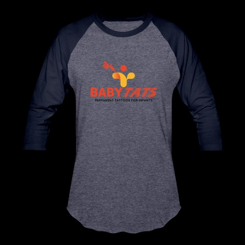 BABY TATS - TATTOOS FOR INFANTS! - Unisex Baseball T-Shirt
