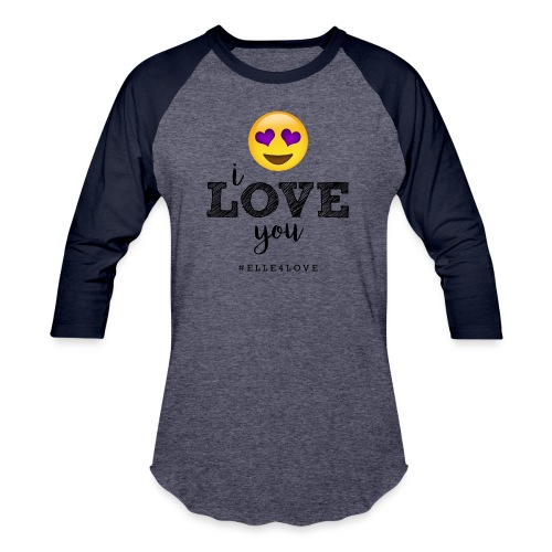 I LOVE you - Baseball T-Shirt