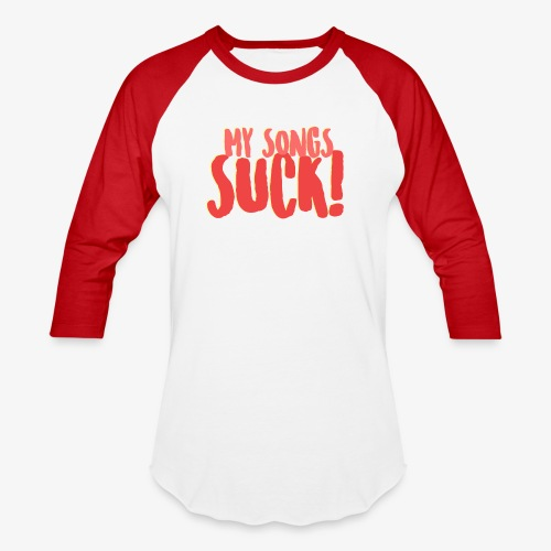 My Songs Suck Logo - Baseball T-Shirt
