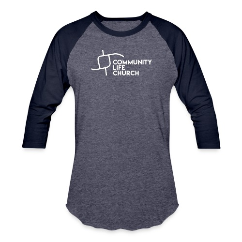 Community Life Church - Baseball T-Shirt