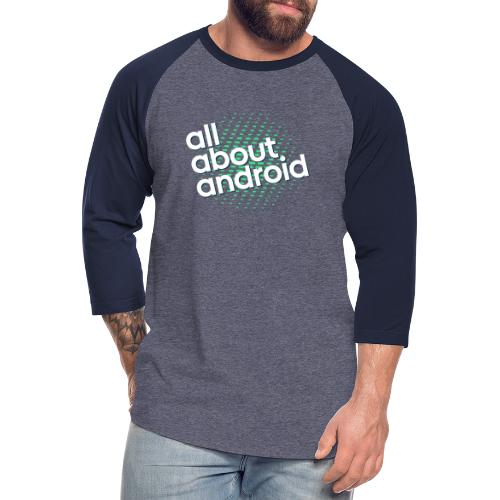 All About Android - Unisex Baseball T-Shirt