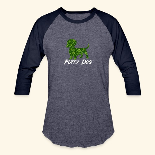 PUFFY DOG - PRESENT FOR SMOKING DOGLOVER - Baseball T-Shirt