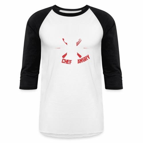 BEWARE THE CHEF IS ANGRY - Baseball T-Shirt
