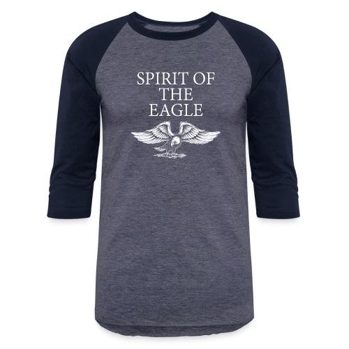 Spirit of the Eagle - Baseball T-Shirt