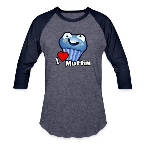 I Love Muffin - Baseball T-Shirt