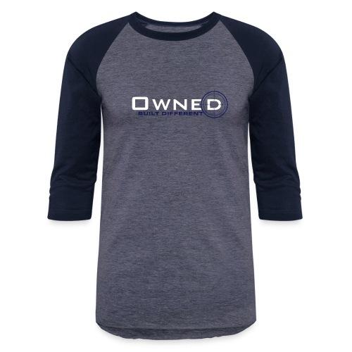 Owned Clothing - Unisex Baseball T-Shirt