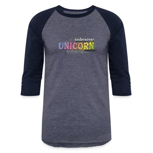 Undercover Unicorn - Baseball T-Shirt