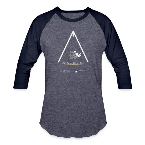 Life's better without wires: Swing - SELF - Baseball T-Shirt